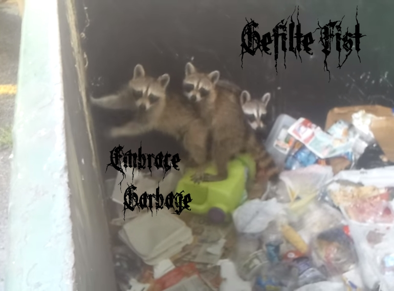 Embrace Garbage